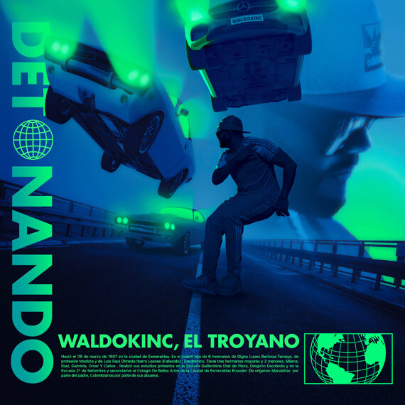 #estreno Detonando – Waldokinc El Troyano